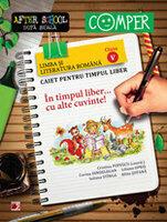 IN TIMPUL LIBER. . . CU ALTE CUVINTE! LIMBA SI LITERATURA ROMANA. CAIET PENTRU TIMPUL LIBER. CLASA A V-A (ISBN: 9789734716173)