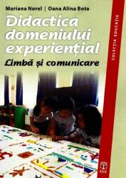 Didactica domeniului experienţial. Limba şi comunicare (2013)