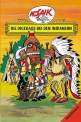 Die Digedags. Amerikaserie 04. Die Digedags bei den Indianern (2013)
