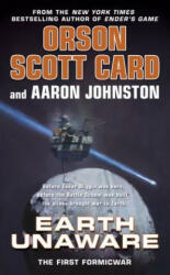 Earth Unaware - Orson Scott Card, Aaron Johnston (2013)