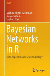 Bayesian Networks in R - with Applications in Systems Biology (2013)