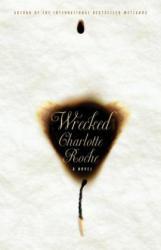 Wrecked - Charlotte Roche (2013)