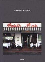 Charade Rochade - Berlin: Paris Bar and the Haurbrok Collection Swap Their Pictures (2013)
