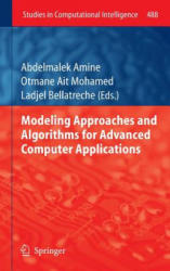 Modeling Approaches and Algorithms for Advanced Computer Applications (2012)