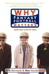 Why Fantasy Football Matters: (2006)