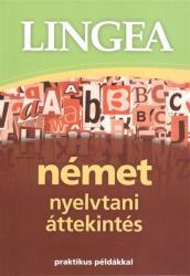 *lingea német nyelvtani áttekintés /praktikus példákkal (2013)