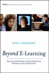 Reinventing Training for the Digital Age - Approaches and Technologies to Enhance Organizational Knowledge, Learning, and Performance (ISBN: 9780787977573)