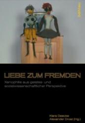 Liebe zum Fremden - Klara Deecke, Alexander Drost (2010)