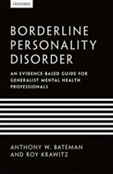 Borderline Personality Disorder - An Evidence-based Guide for Generalist Mental Health Professionals (2013)
