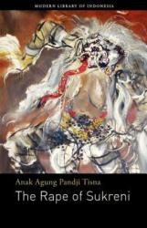 Rape of Sukreni - Anak Agung Pandji Tisna (2013)