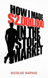 How I Made $2, 000, 000 in the Stock Market (2011)