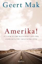 Amerika! - Geert Mak, Andreas Ecke, Gregor Seferens (2013)