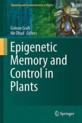 Epigenetic Memory and Control in Plants (2013)