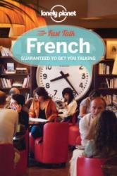 Lonely Planet Fast Talk French - Lonely Planet (2013)