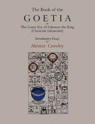 Book of Goetia, or the Lesser Key of Solomon the King ŁClavi - Aleister Crowley (2010)