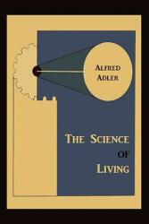 The Science of Living (2011)