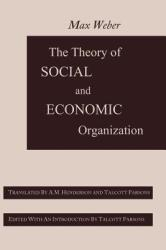The Theory of Social and Economic Organization (2012)