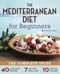 Mediterranean Diet for Beginners - Rockridge Press (2013)