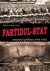 Partidul-Stat. Structuri politice (2013)