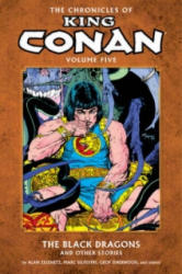 Chronicles Of King Conan Volume 5: The Black Dragons And Other Stories - Alan Zelenetz (2013)