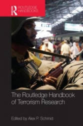 Routledge Handbook of Terrorism Research (2013)