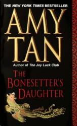 The Bonesetter's Daughter - Amy Tan (2001)