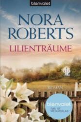 Lilienträume - J. D. Robb, Uta Hege (2013)