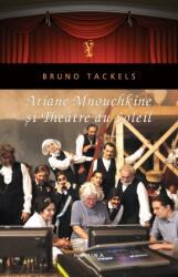 Ariane Mnouchkine și Theatre du Soleil (2013)