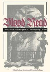 Blood Read - The Vampire as Metaphor in Contemporary Culture (2010)