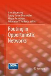 Routing in Opportunistic Networks (2013)
