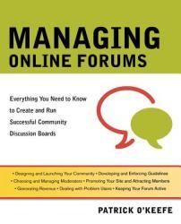 Managing Online Forums - O´Keefe (2004)