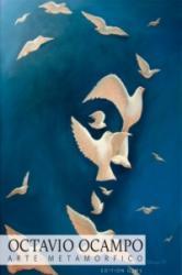 Octavio Ocampo: Metamorphic Art (2013)