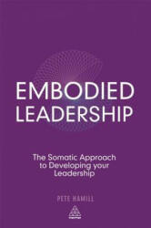 Embodied Leadership - Pete Hamill (2013)