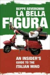 La Bella Figura - Beppe Severgnini (2008)
