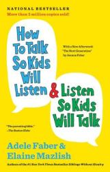 How to Talk So Kids Will Listen Listen So Kids Will Talk (2012)