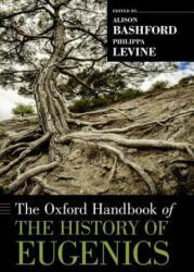 Oxford Handbook of the History of Eugenics (2012)