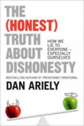(Honest) Truth About Dishonesty - Dan Ariely (2013)