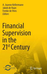 Financial Supervision in the 21st Century (2013)