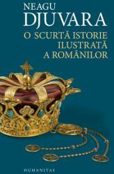 O scurta istorie ilustrata a romanilor (ISBN: 9789735039929)