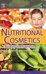 Nutritional Cosmetics - Beauty from Within (ISBN: 9780815520290)