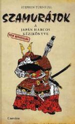 Szamurájok - A japán harcos (nem hivatalos) kézikönyve (ISBN: 9789631361278)
