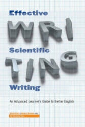 Effective Scientific Writing - An Advanced Learner's Guide to Better English (2013)