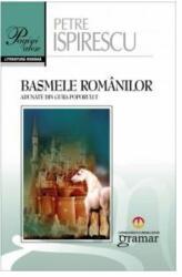 Basmele românilor adunate din gura poporului (ISBN: 9786068395098)