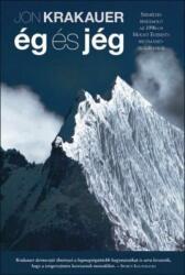Ég és jég - Személyes beszámoló az 1996-os Mount Everest-i hegymászó tragédiáról (ISBN: 9789633550052)