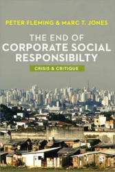 End of Corporate Social Responsibility - Peter Fleming (2012)