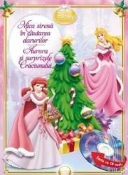 Disney Audiobook Prinţese: Mica sirenă în căutarea darurilor. Aurora şi surprizele Crăciunului (2013)
