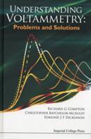 Understanding Voltammetry: Problems and Solutions - Problems and Solutions (2011)