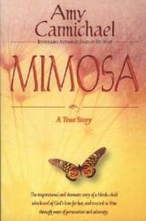Mimosa: A True Story (2009)