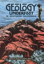 Geology Underfoot in Southern California (2006)
