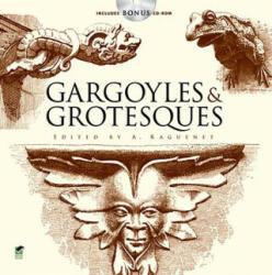 Gargoyles and Grotesques - A Raguenet (2010)